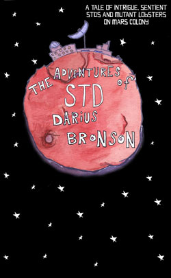 The Adventures of STD Darius Bronson