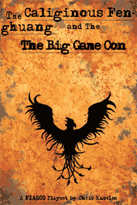 Caliginous Fenghuang and The Big Game Con