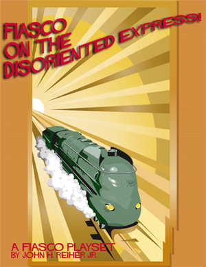 Fiasco on the Disoriented Express