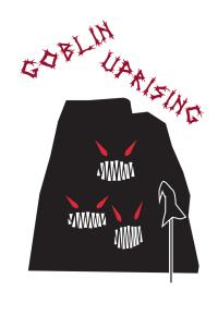 Goblin Uprising