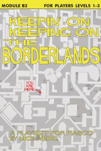 Keeping on the Borderlands