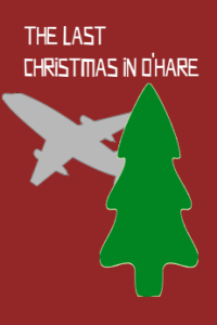 The Last Christmas in O'Hare