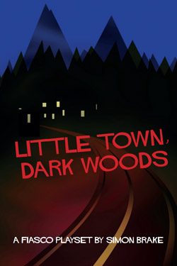 Little Town, Dark Woods