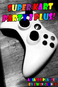 Super Kart Party 3 Plus!