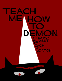 Teach Me How to Demon