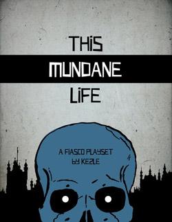 This Mundane Life