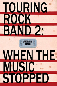 Touring Rock Band 2: When the Music Stopped
